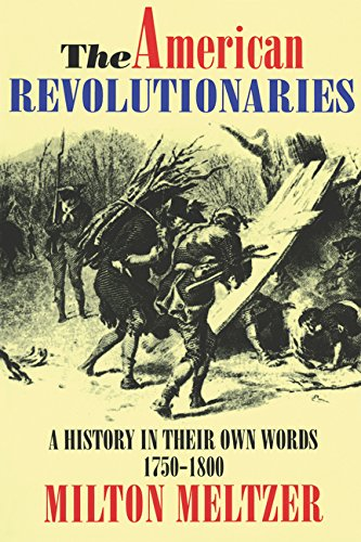 Own History (The American Revolutionaries: A History in Their Own Words 1750-1800)