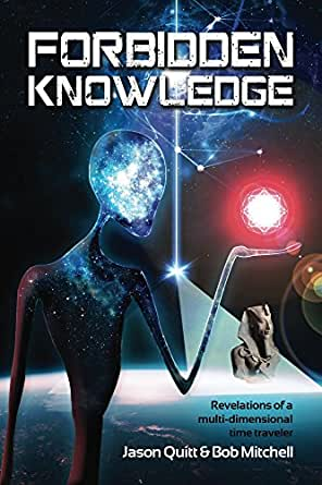 Forbidden Knowledge: Revelations of a multi-dimensional time