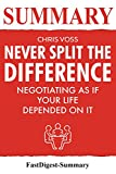 img - for Summary | Never Split the Difference: By Chris Voss and Tahl Raz - Negotiating As If Your Life Depended On It (Never Split the Difference: Negotiating ... Summary - Paperback, Audio book, Audible 1) book / textbook / text book