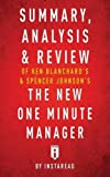 img - for Summary, Analysis & Review of Ken Blanchard's & Spencer Johnson's The New One Minute Manager by Instaread book / textbook / text book