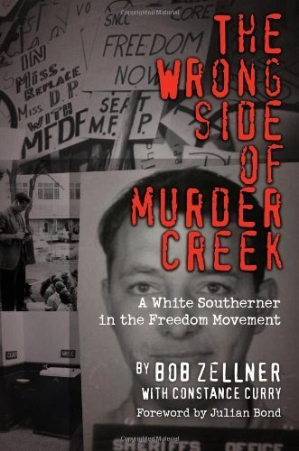 The Wrong Side of Murder Creek: A White Southerner in the Freedom Movement by Bob Zellner(November 1, 2008) Hardcover