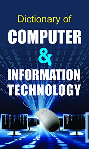 Dictionary of Computer & Information Technology
