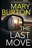 The Last Move by  Mary Burton in stock, buy online here