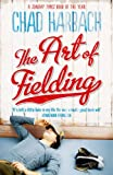 Front cover for the book The Art of Fielding by Chad Harbach