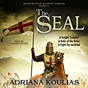 The Seal: Rosicrucian Quartet, Book 2 | Adriana Koulias