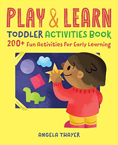 Play & Learn Toddler Activities Book: 200+ Fun Activities for Early Learning cover