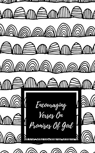 Download Encouraging Verses On Promises Of God: Encouraging Bible Verses Gift Edition ebook