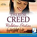 Redstone Station Audiobook by Therese Creed Narrated by Helen Walsh