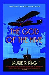 God of the Hive, The (Mary Russell Mystery 10) by Laurie R. King (2011) Paperback
