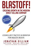 Blastoff! Creating Growth in the Modern Direct Selling Company: Lessons in Momentum from CEOs & Industry Insiders