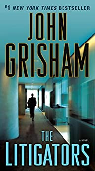 The Litigators by [Grisham, John]