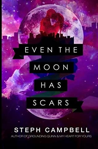 book cover of Even the Moon Has Scars