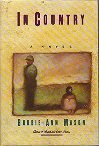 In Country by Bobbie Ann Mason (1985-08-03): Amazon.co.uk: Books
