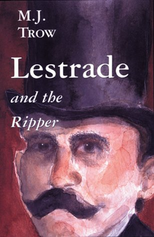 Download Lestrade and the Ripper (The Lestrade Mystery Series) (Volume 6) PDF