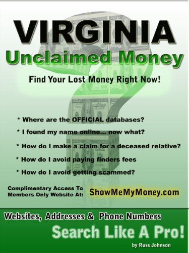 Virginia Unclaimed Money: How To Find (Free Missing Money, Unclaimed Property & Funds Book 46)