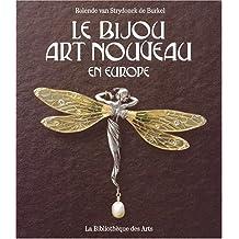 Bijou, art nouveau en Europe (Le)