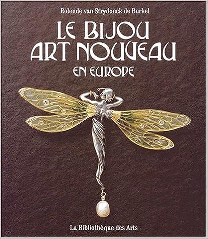 Lire un LE BIJOU ART NOUVEAU EN EUROPE epub pdf