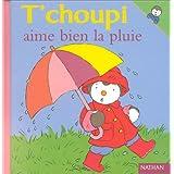 T'choupi aime bien la pluie - N° 8