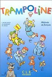 Trampoline 1, méthode de français : Le Livre de l'élève