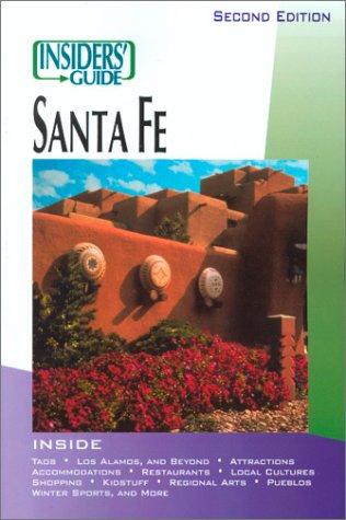 Insiders' Guide to Santa Fe