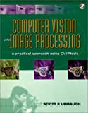 img - for Computer Vision and Image Processing: A Practical Approach Using CVIPTools (BK/CD-ROM) book / textbook / text book