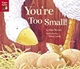 You're Too Small!, Shen Roddie, 158925385X