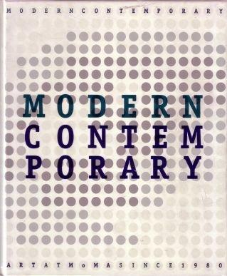 Modern Contemporary: Art at Moma Since 1980 pdf