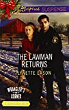 The Lawman Returns (Love Inspired LP Suspense\Wrangler's Cor) by Lynette Eason (2014-10-07)
