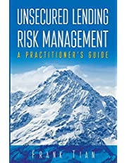Unsecured Lending Risk Management: A Practitioner's Guide