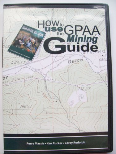 Sure Fire Panning Methods How To Use The GPAA Mining Guide DVD
