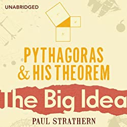 Pythagoras and his Theorem: The Big Idea