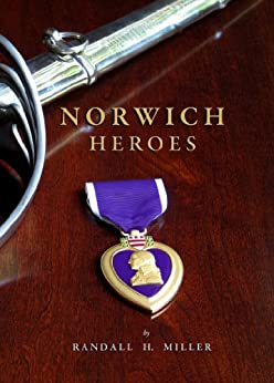 Norwich Heroes by [Miller, Randall H]