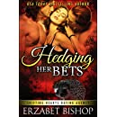 Hedging Her Bets (Shifting Hearts Dating Agency Book 1)