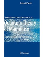 Quantum Theory of Magnetism: Magnetic Properties of Materials (Volume 32)