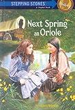 Next Spring an Oriole, Gloria Whelan, 0394991257