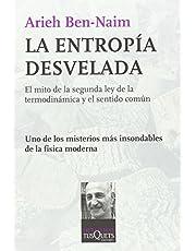 La entropia desvelada (Spanish Edition)