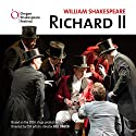 Richard II Performance by William Shakespeare, Bill Rauch - director Narrated by  Oregon Shakespeare Festival