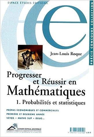 Livres gratuits Progresser et réussir en mathématiques, tome 1 : probabilités, statistiques pdf