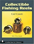 Collectible Fishing Reels Schiffer Book for Collectors