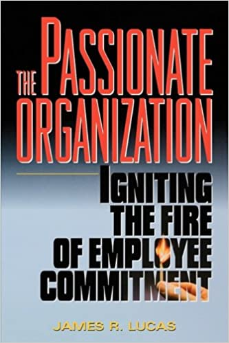 Building a Passionate Organization