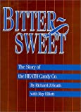 Bittersweet, Richard J. Heath, 0964142317