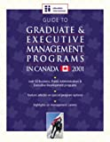 Guide to Graduate and Executive Management Programs in Canada 2001, Education International, 1894122844