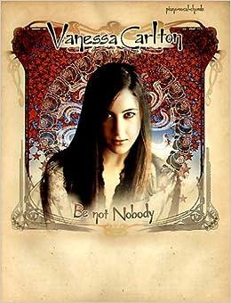 Libro PDF Gratis Vanessa Carlton: Be Not Nobody: Piano - Vocal - Chords