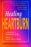 Healing Heartburn (A Johns Hopkins Press Health Book)