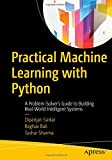 learning software development - Practical Machine Learning with Python: A Problem-Solver's Guide to Building Real-World Intelligent Systems
