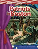 colonial america workbook - Patriots in Boston: Early America (Building Fluency Through Reader's Theater)