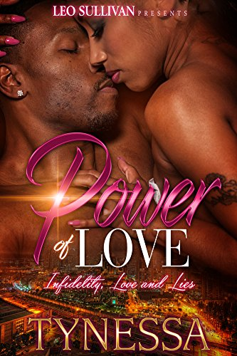 Power of Love: Infidelity, Love and Lies