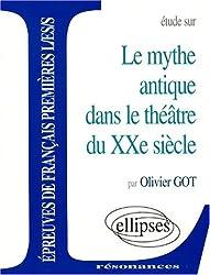 Le mythe antique dans le théâtre du XXe siècle