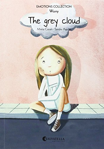 The grey cloud: Emotions 6 (worry) (Emotions Collection (inglés))