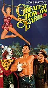 The Greatest Show on Earth [VHS]
